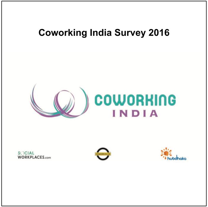 Coworking in India Survey (2016)