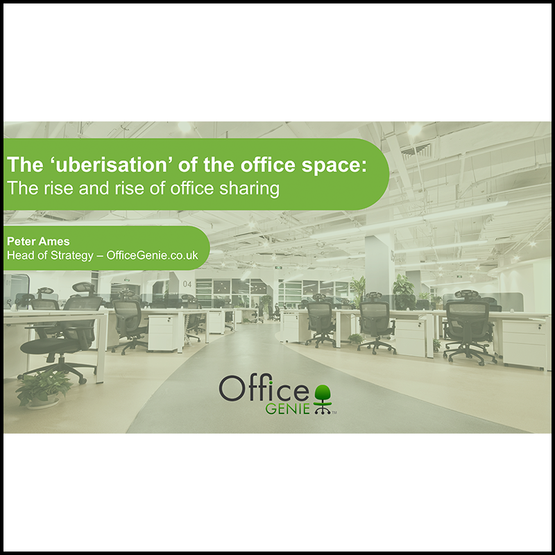 The UBERisation of office spaces (2016)