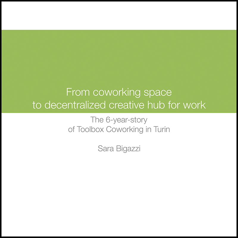 From a coworking space to a decentralized creative hub for work (2015)