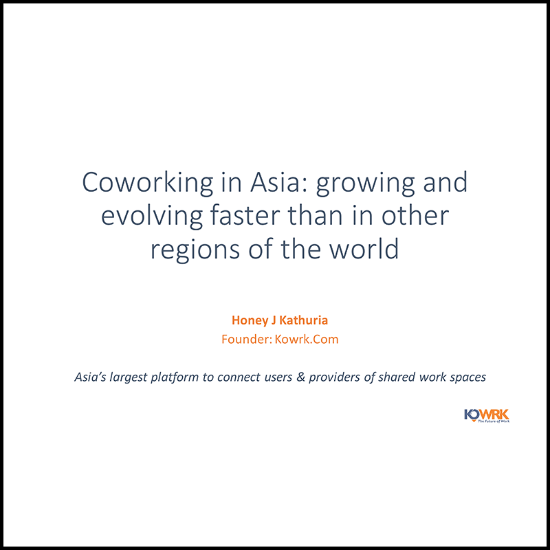 Coworking grow in Asia faster than anywhere else in the world (2017)