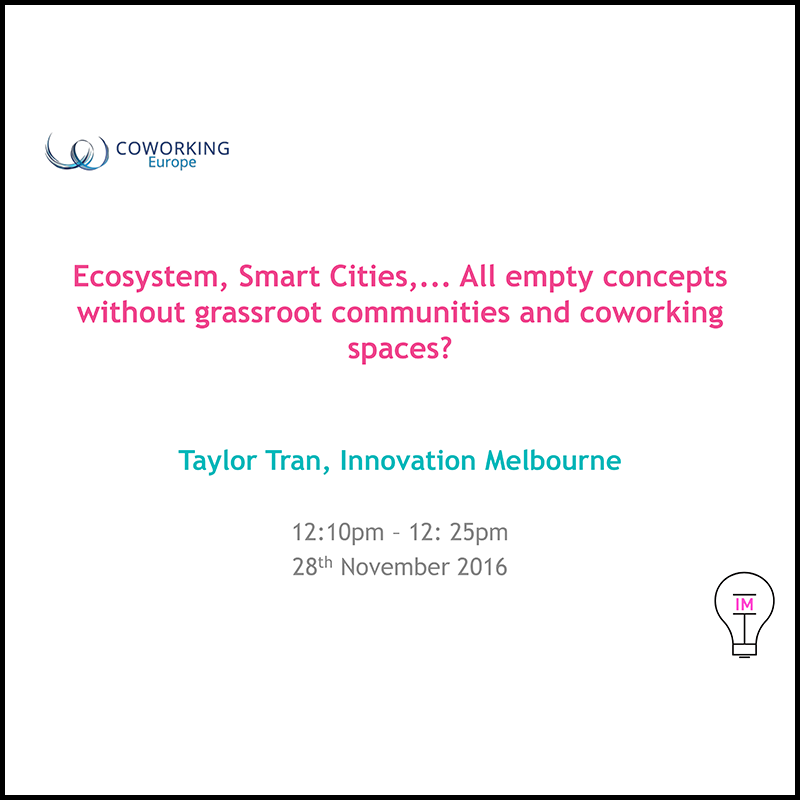 Melbourne: communities and coworking key to generate real smart cities? (2016)