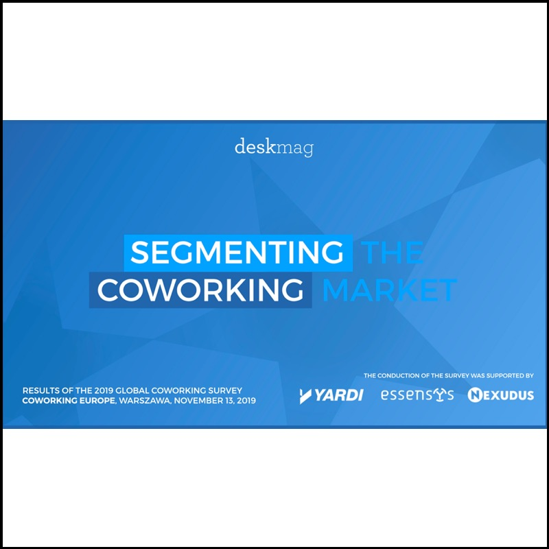 Results of the 2019 Global Coworking Survey – A view on segmentation (Deskmag)