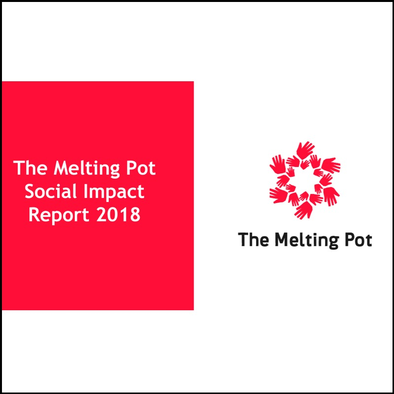 The Melting Pot Social Impact Report 2018
