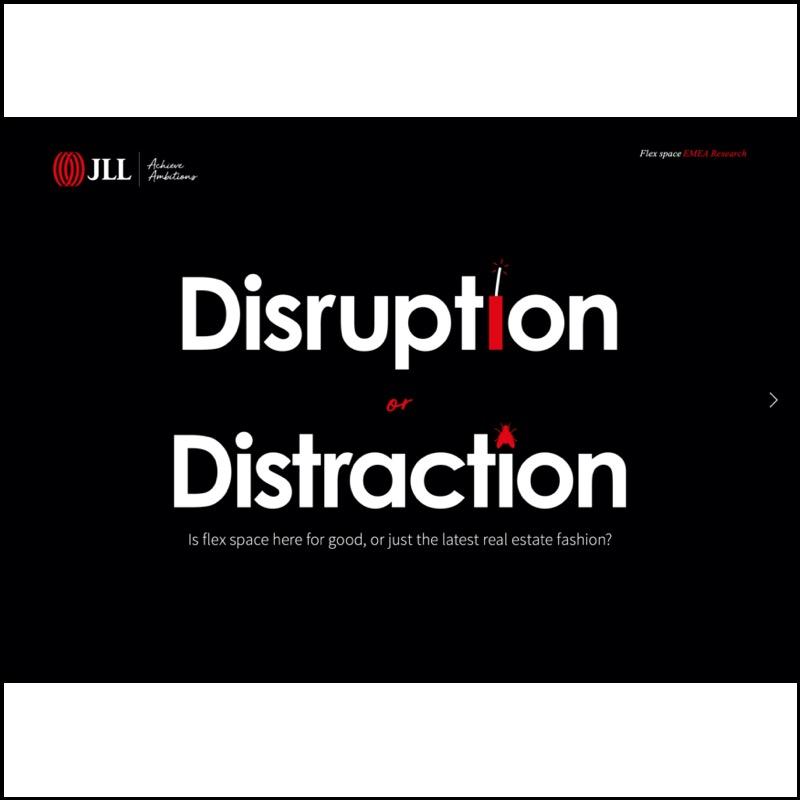Flex Space: Disruption or Distracion