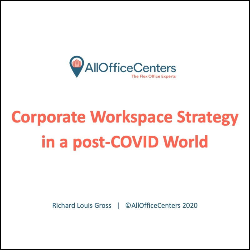 Corporate workspace strategy in a post Covid world