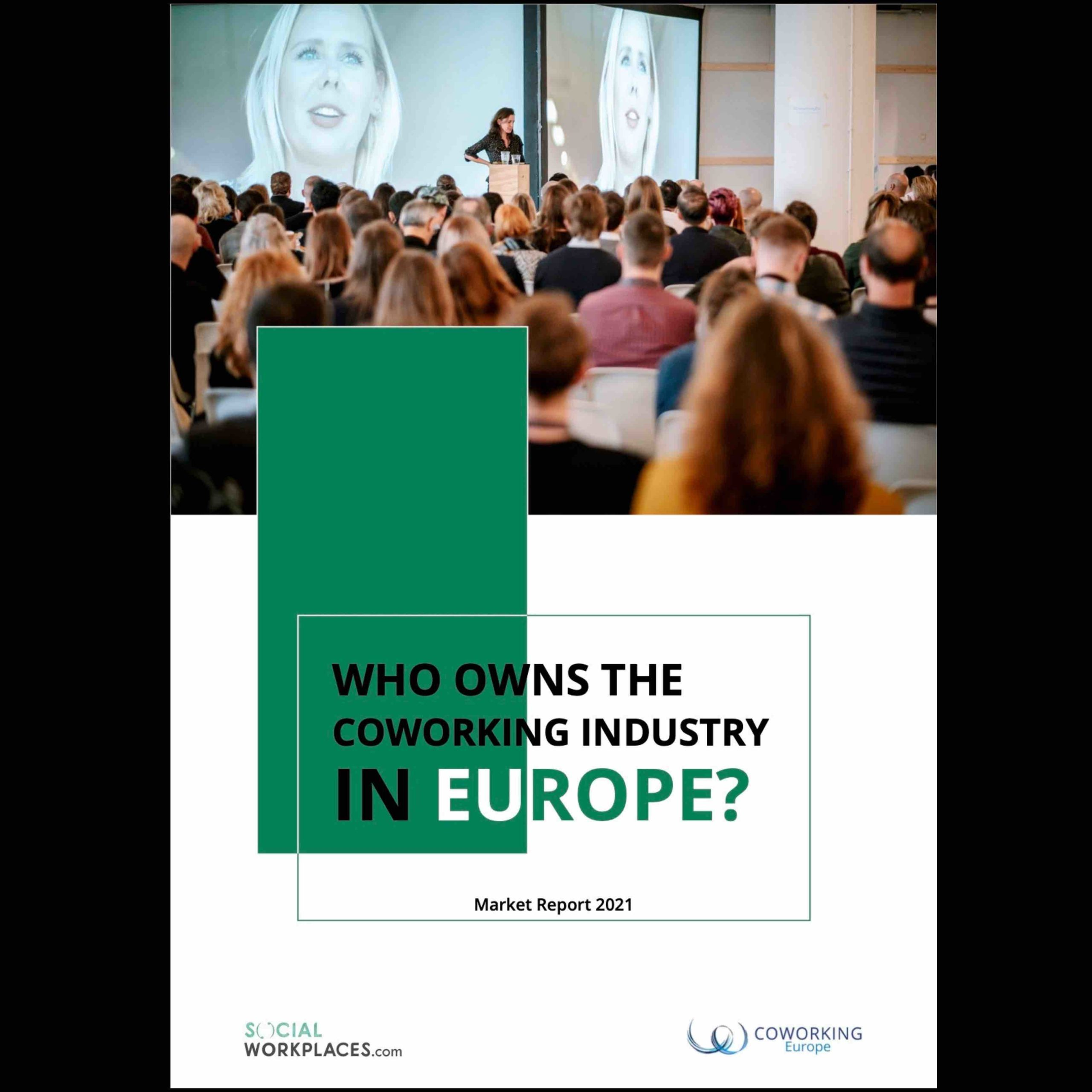Exclusive Study – Who owns the coworking industry in Europe?